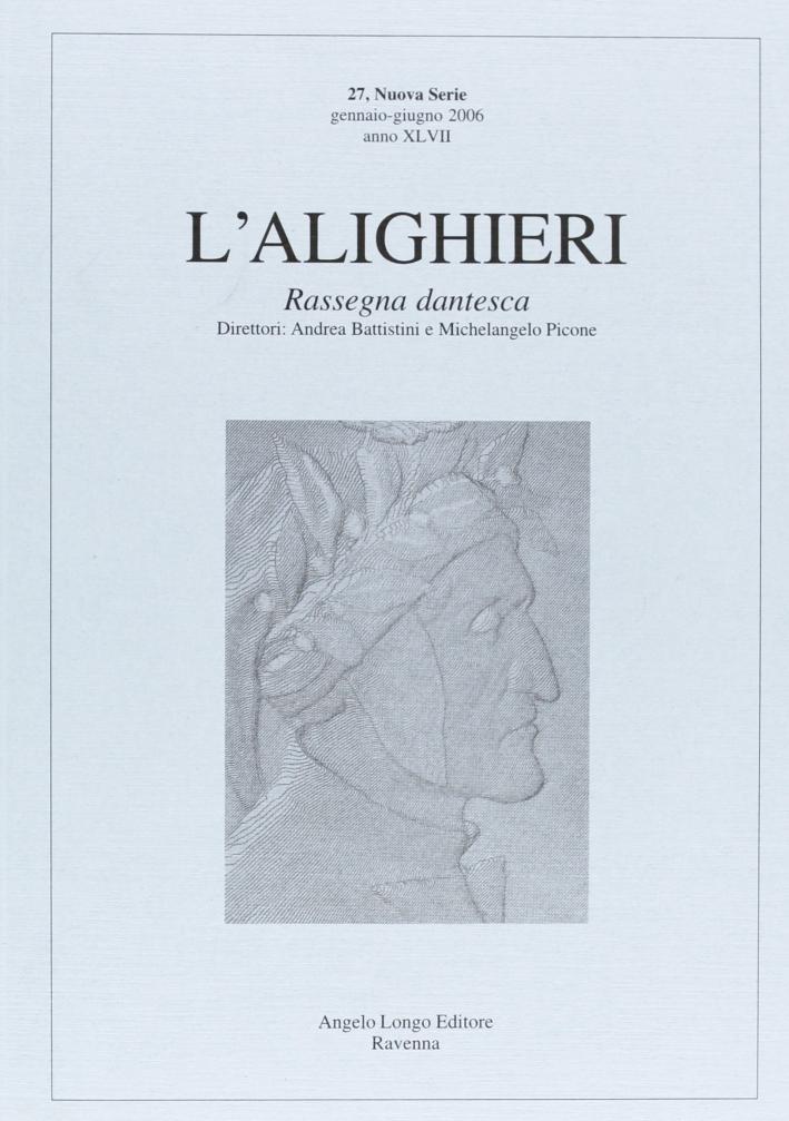 L'Alighieri. Rassegna dantesca. Vol. 27