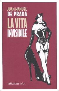 La vita invisibile