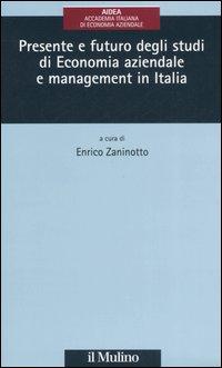Presente e futuro degli studi di economia aziendale e management in Italia