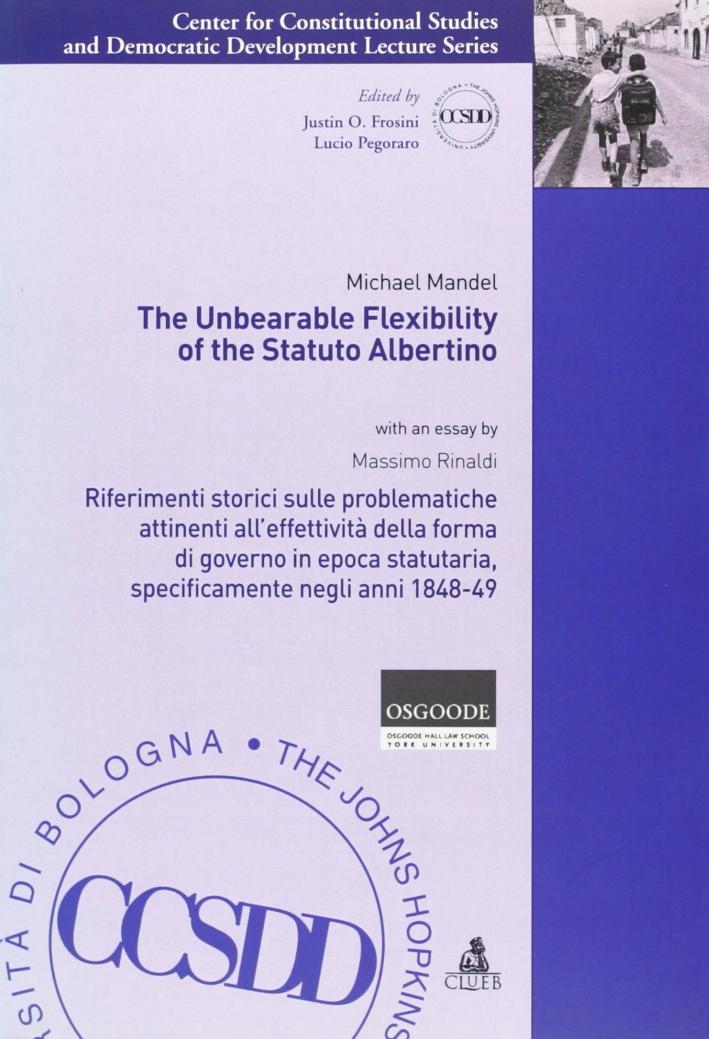 The Unbearable flexibility of the Statuto Albertino