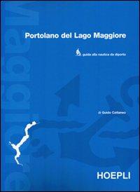 Portolano del Lago Maggiore. Guida alla nautica da diporto