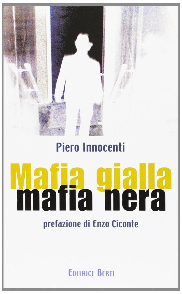 Mafia gialla mafia nera