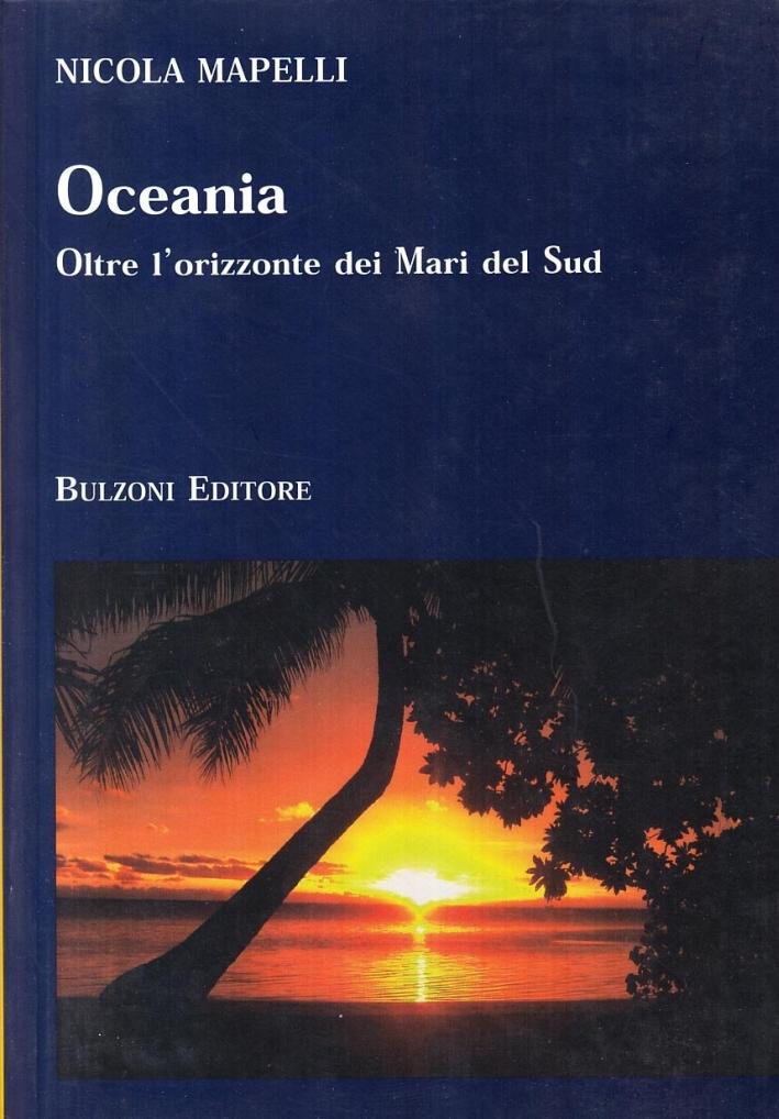 Oceania. Oltre l'orizzonte dei Mari del Sud