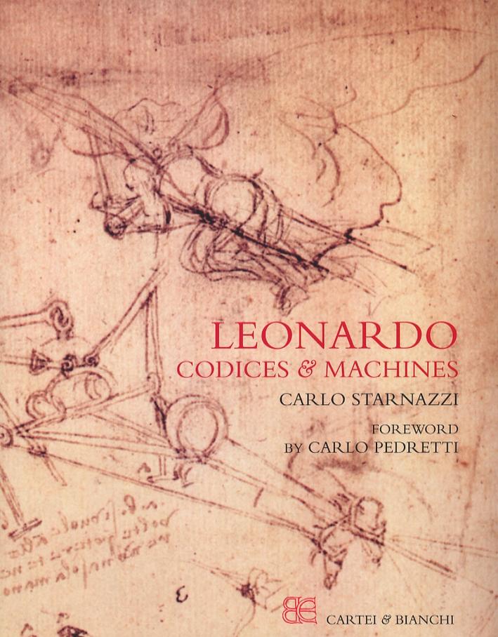 Leonardo. Codices & Machines