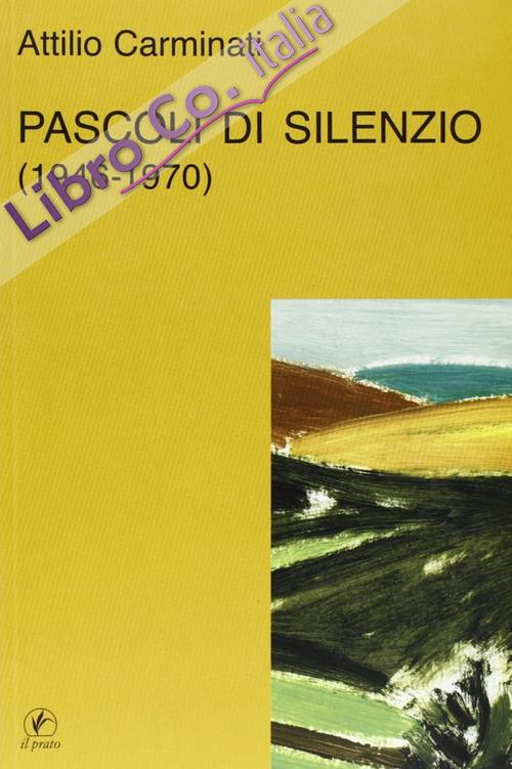 Pascoli di silenzio (1946-1970)