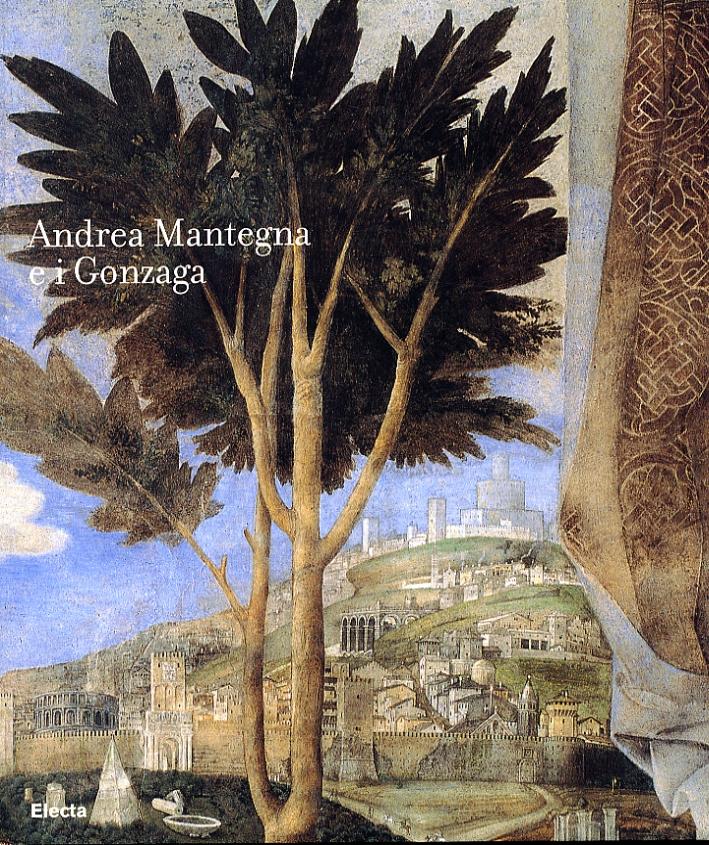 Andrea Mantegna e i Gonzaga. Rinascimento nel Castello di San Giorgio
