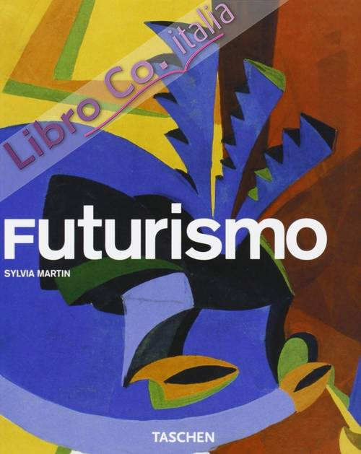 Futurism. [Edizione Italiana]