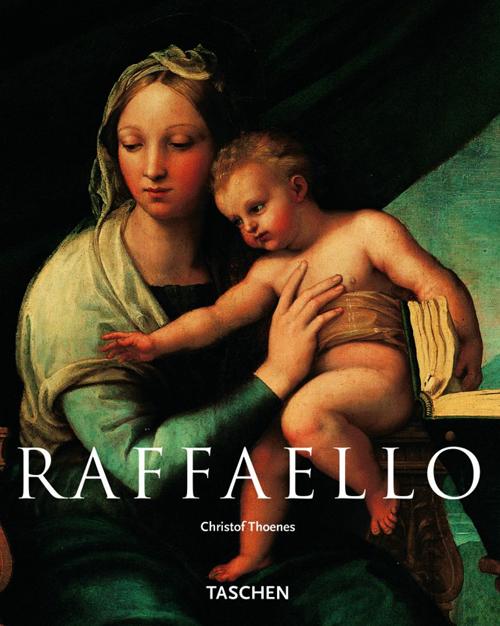 Raffaello. Ediz. illustrata