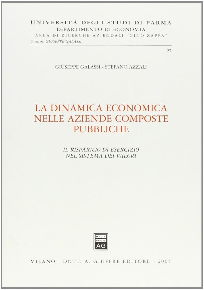 La dinamica economica nelle aziende composte pubbliche. Il risparmio di esercizio nel sistema dei valori