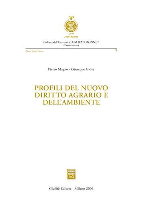 Profili del nuovo diritto agrario e dell'ambiente