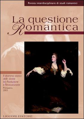 La questione romantica. Vol. 14: Il dramma storico delle donne tra rivoluzione e Restaurazione