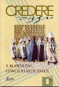A 40 anni dal Concilio Vaticano II