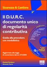 Il D.U.R.C. documento unico di regolarità contributiva. Con CD-ROM