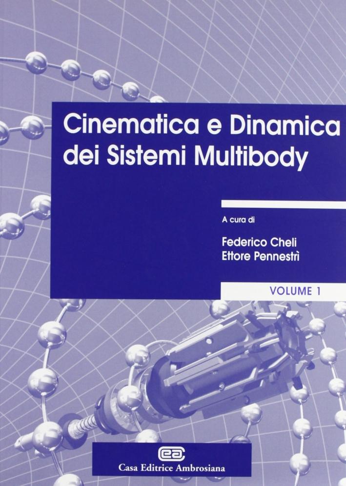 Cinematica e dinamica dei sistemi multibody. Vol. 1: Teoria