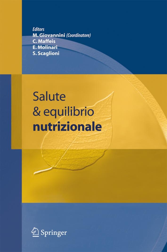 Salute ed equilibrio nutrizionale. Con CD-ROM