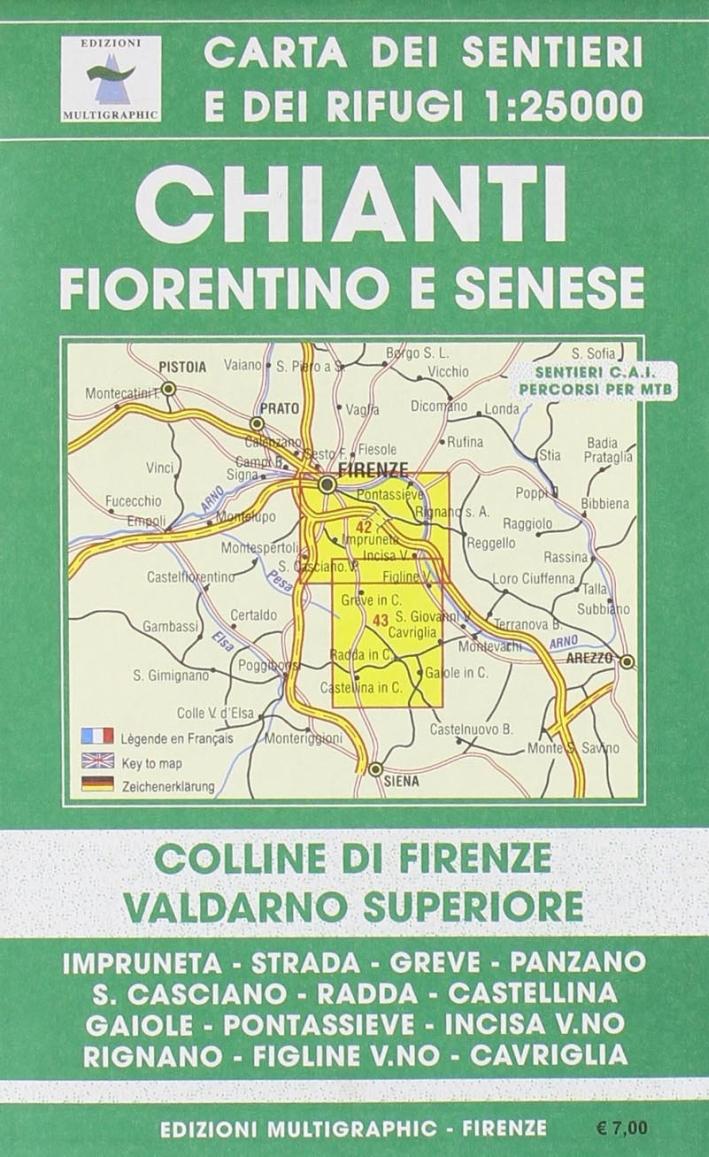 Chianti Fiorentino e Senese. Colline di Firenze Valdarno Superiore. 42/43. Scala 1:25000