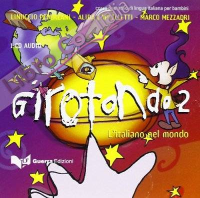 Girotondo. L'italiano nel mondo. CD Audio. Vol. 2