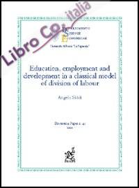 Education, employment and development in a classical model of division of labour