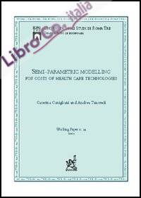 Semi-parametric modelling for costs of health care technologies