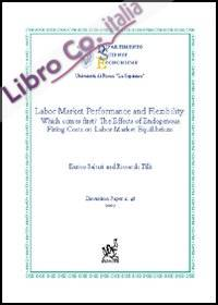 Labor Market Performance and Flexibility: which comes first? The effects of endogenous firing costs on labor market equilibrium