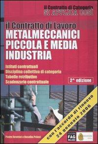 Il contratto di lavoro metalmeccanici piccola e media industria