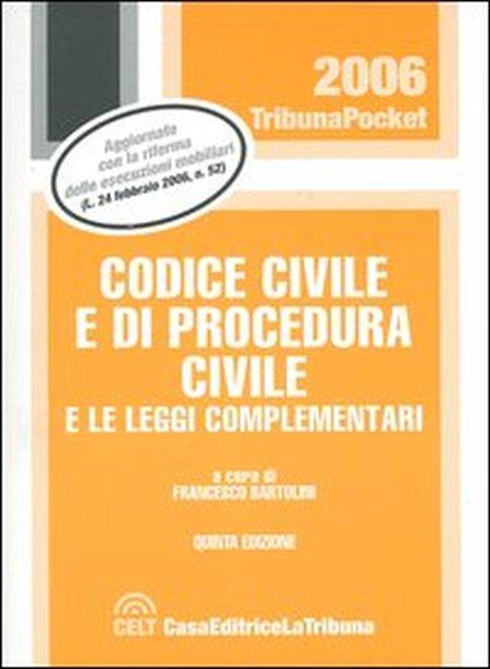 Codice civile e di procedura civile e le leggi complementari.