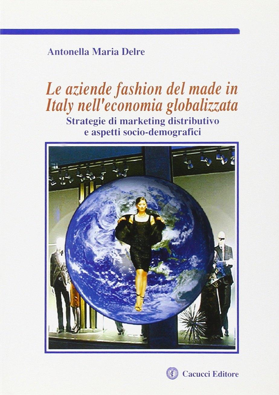 Le aziende fashion del made in Italy nell'economia globalizzata