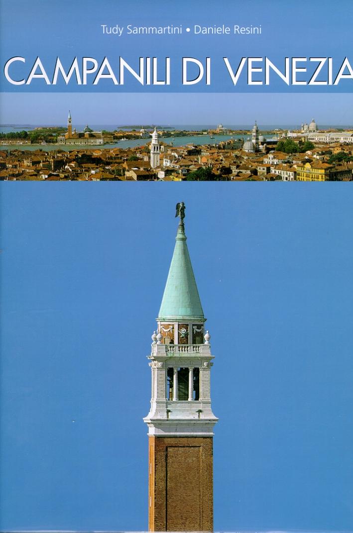 Campanili di Venezia. Venice. The Bell Towers