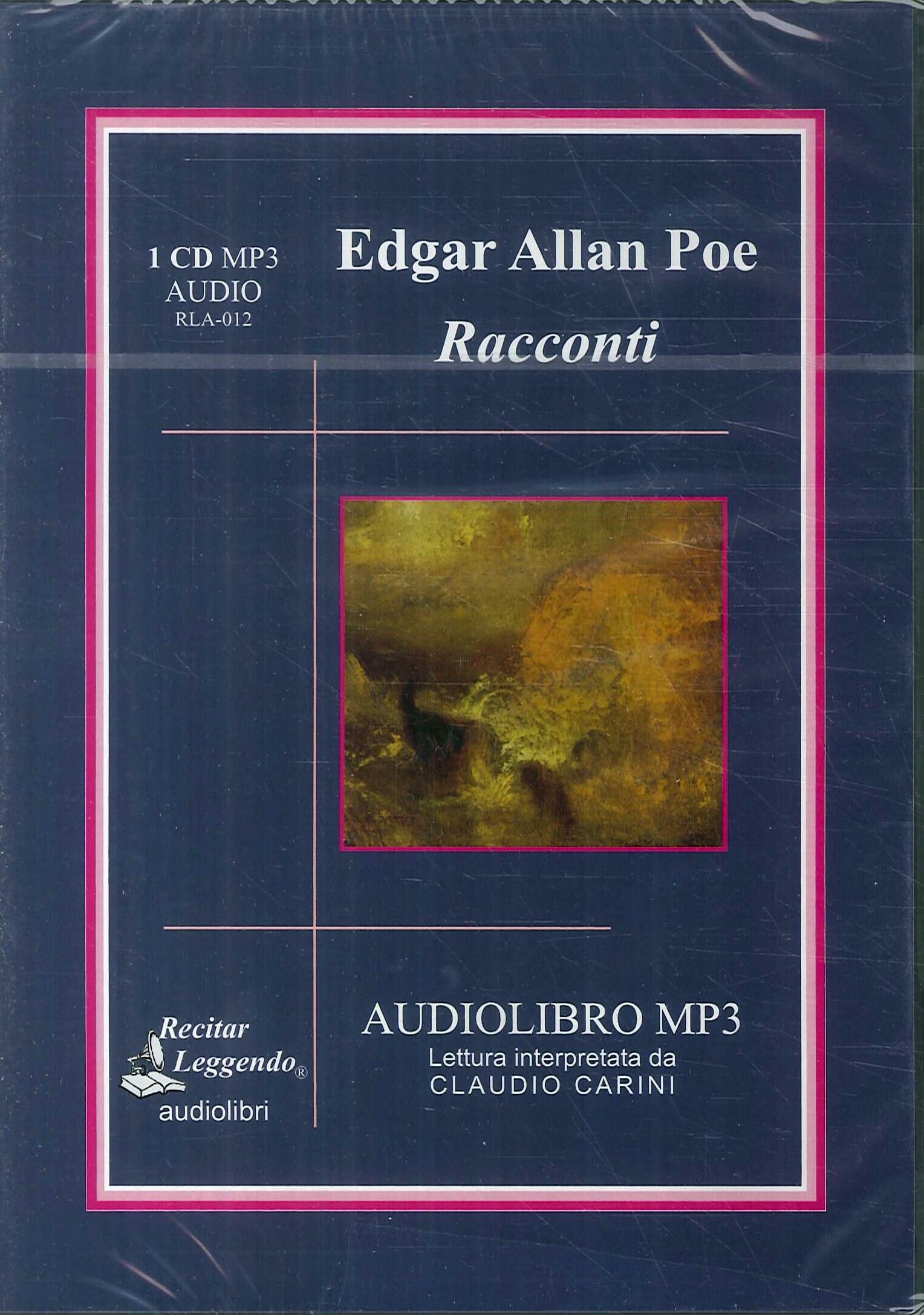 Edgar Allan Poe. Racconti. Racconti. Audiolibro. CD Audio Formato Mp3