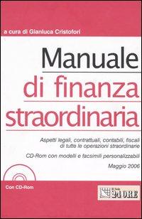 Manuale di finanza straordinaria. Con CD-ROM