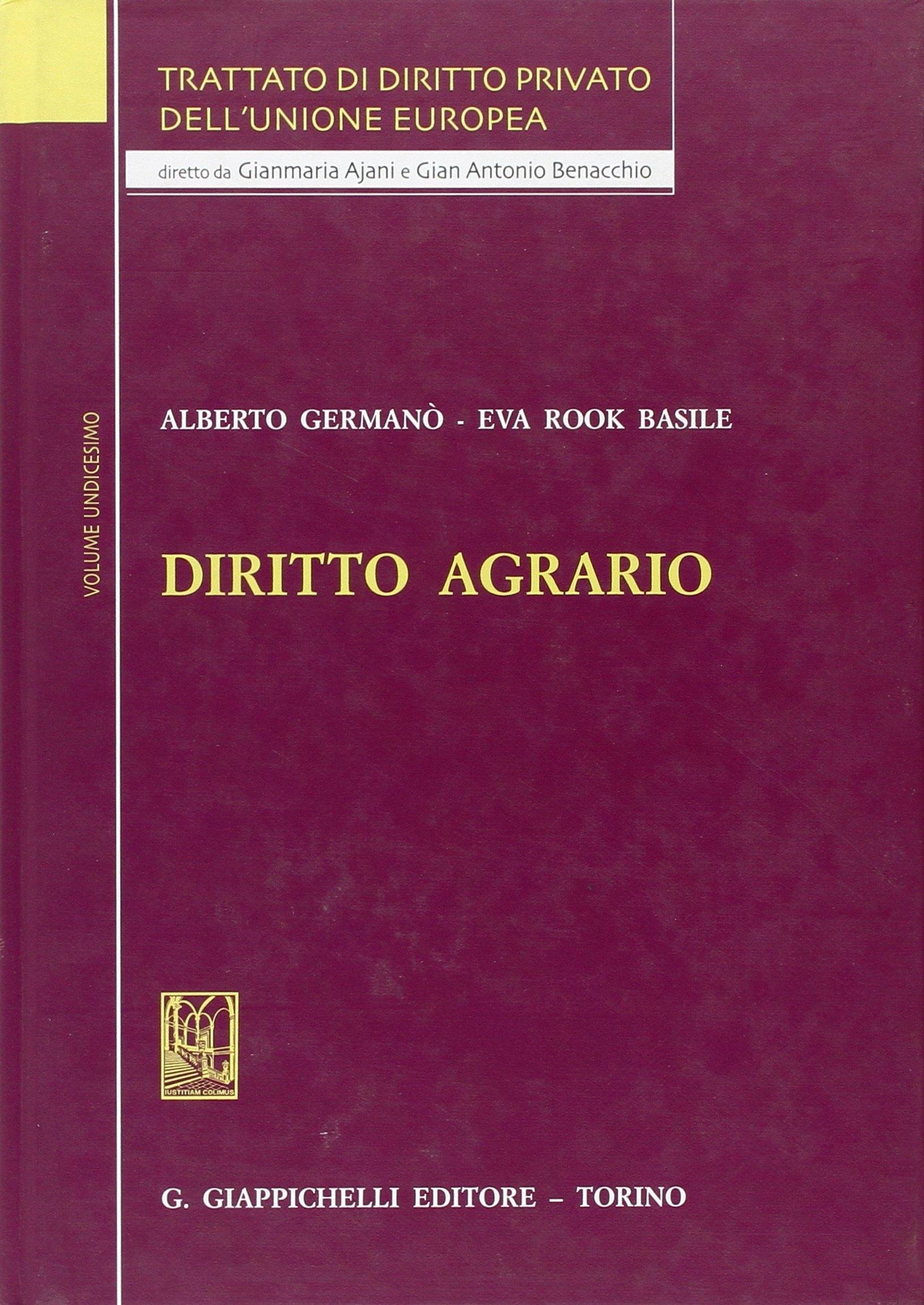 Trattato di diritto privato dell'Unione Europea. 11. Diritto Agrario