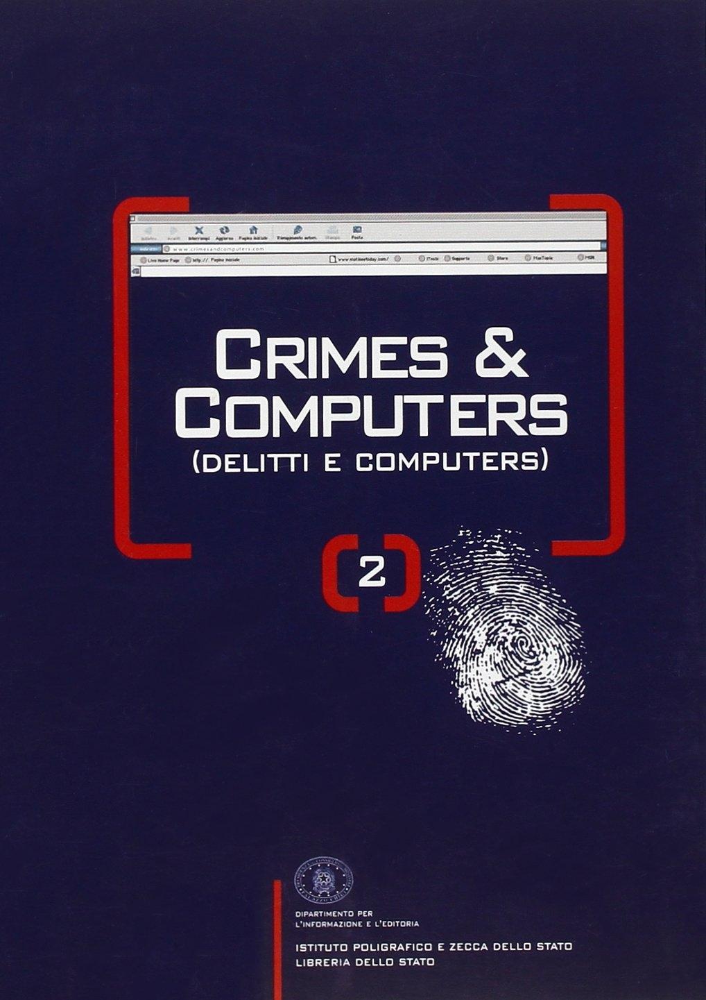 Crimes & computers-Delitti e computers. Vol. 2