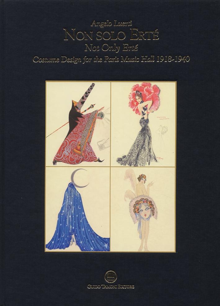 Non solo Erté. Not Only Erté. Costume Design for the Paris Music Hall 1918-1940