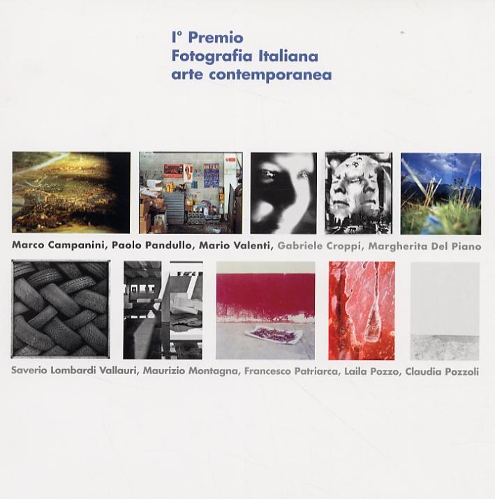 I° Premio di  Fotografia Italiana arte contemporanea