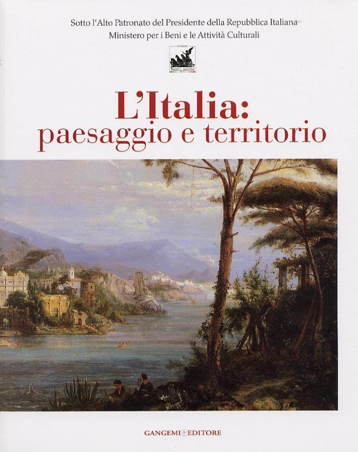 L'Italia. Paesaggio e Territorio