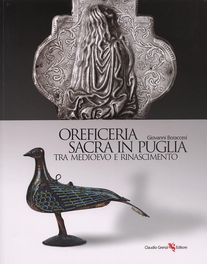 Oreficeria sacra in Puglia tra Medioevo e Rinascimento