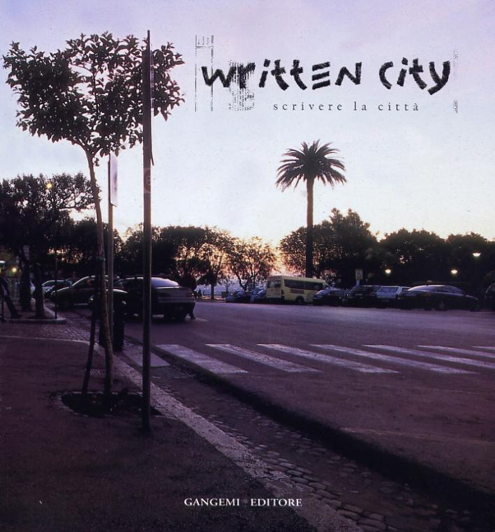 Written city. Scrivere la città