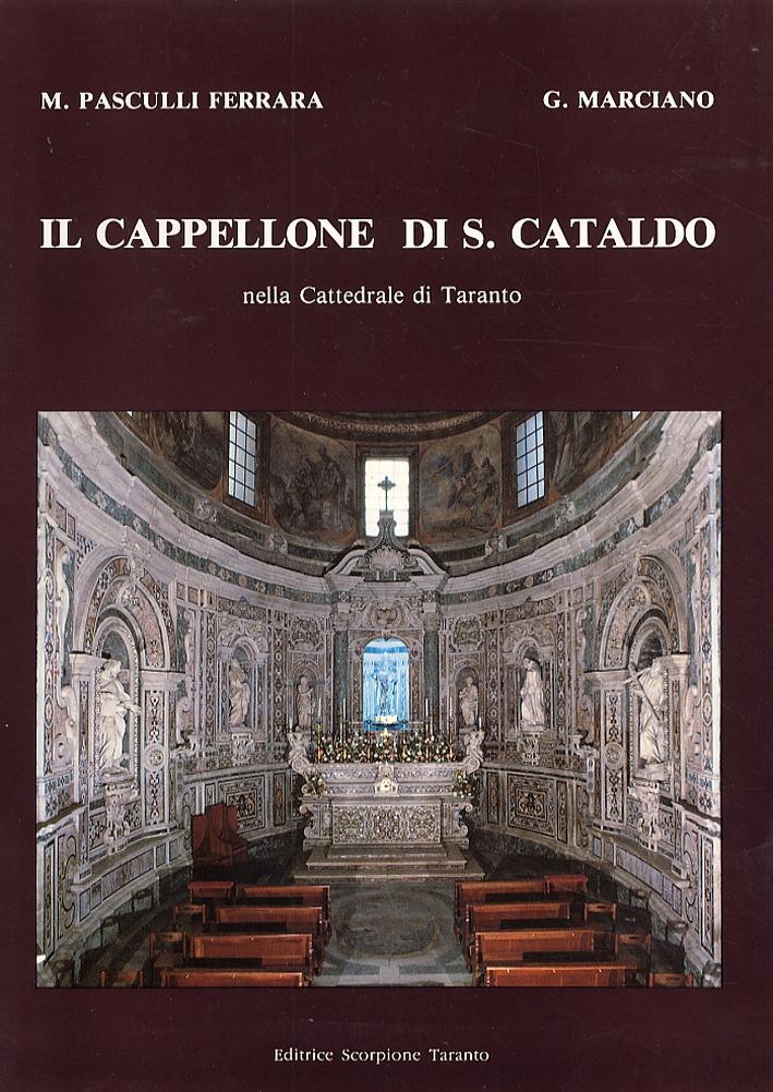 Il cappellone di S. Cataldo nella Cattedrale di Taranto
