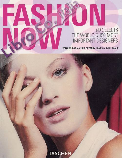 Fashion now. I-D selecta the world's 150 most important designers