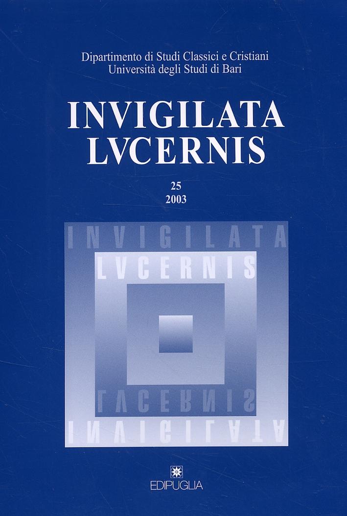 Invigilata lucernis. Vol. 25/2003