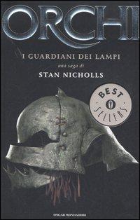 I Guardiani dei Lampi. Orchi. Vol. 1