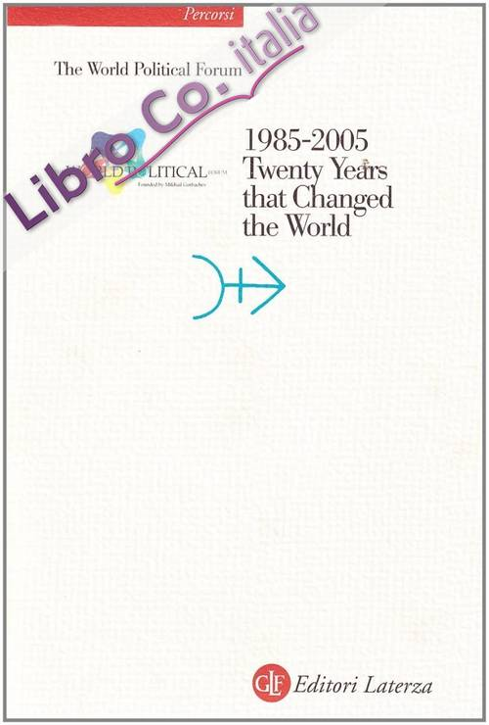 1985-2005. Twenty Years that Changed the World. Con CD-ROM