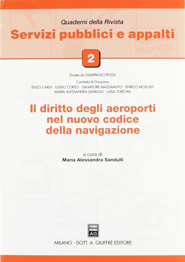Il diritto degli aeroporti nel nuovo codice della navigazione
