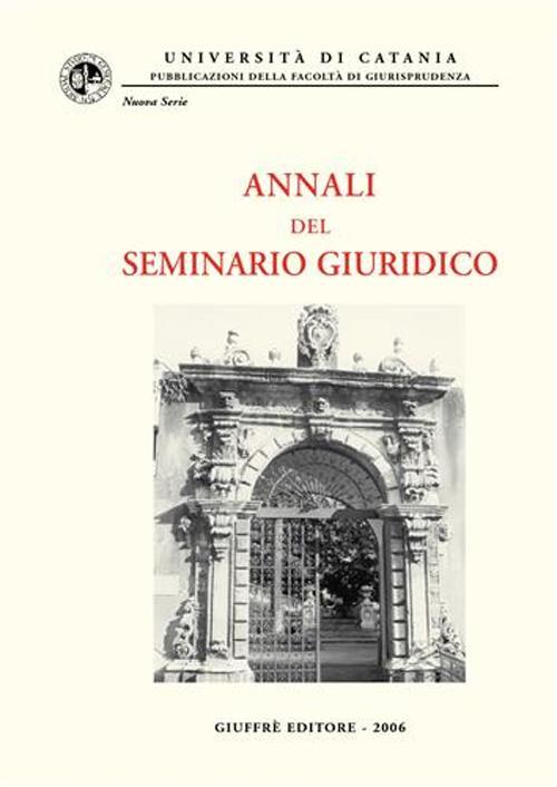 Annali del Seminario giuridico (2004-2005)