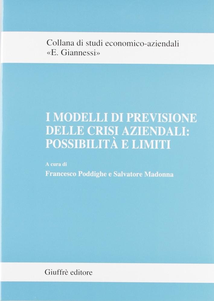 I modelli di previsione delle crisi aziendali: possibilità e limiti