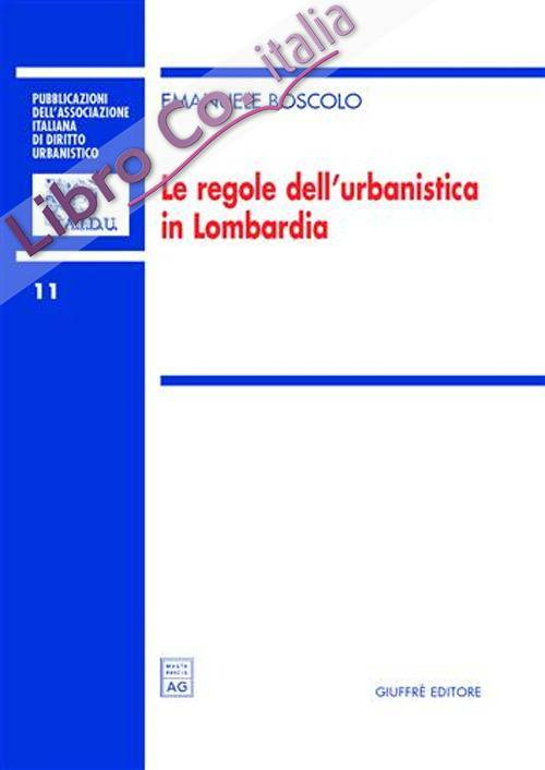 Le regole dell'urbanistica in Lombardia