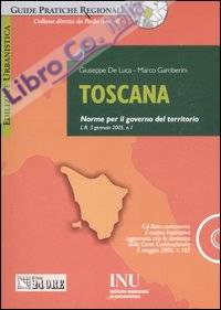 Toscana. Norme sul governo del territorio. Con CD-ROM