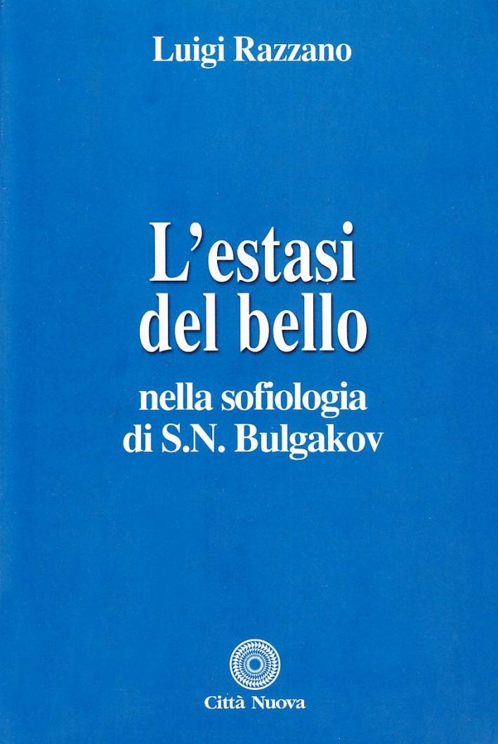 L'estasi del bello nella sofiologia di S.N. Bulgakov