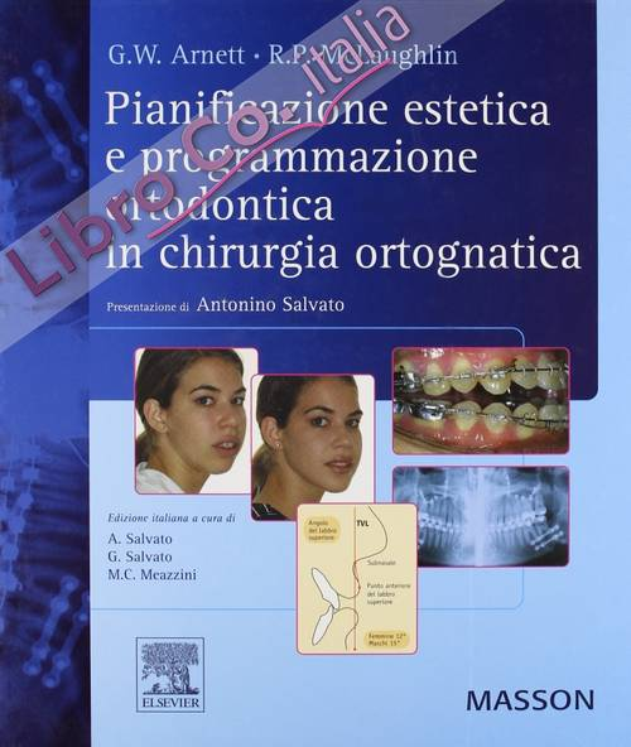 Pianificazione estetica e programmazione ortodontica in chirurgia ortognatica