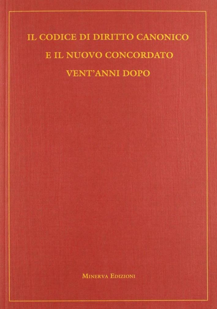 Il codice di diritto canonico e il nuovo concordato vent'anni dopo